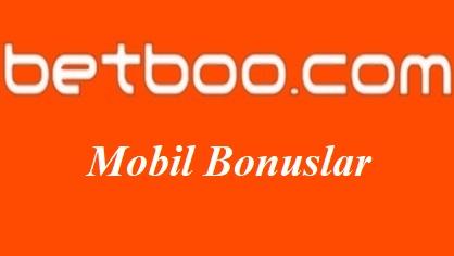 Betboo Mobil Bonuslar