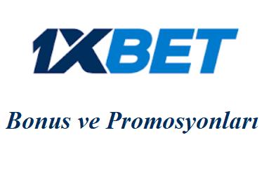 1xbet Bonus ve Promosyonları
