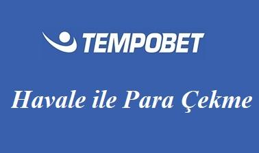 Tempobet Havale ile Para Çekme