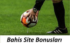 Bahis Site Bonusları