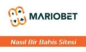 Mariobet Nasıl Bir Bahis Sitesi?