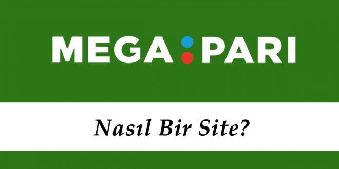 Megapari Nasıl Bir Site?